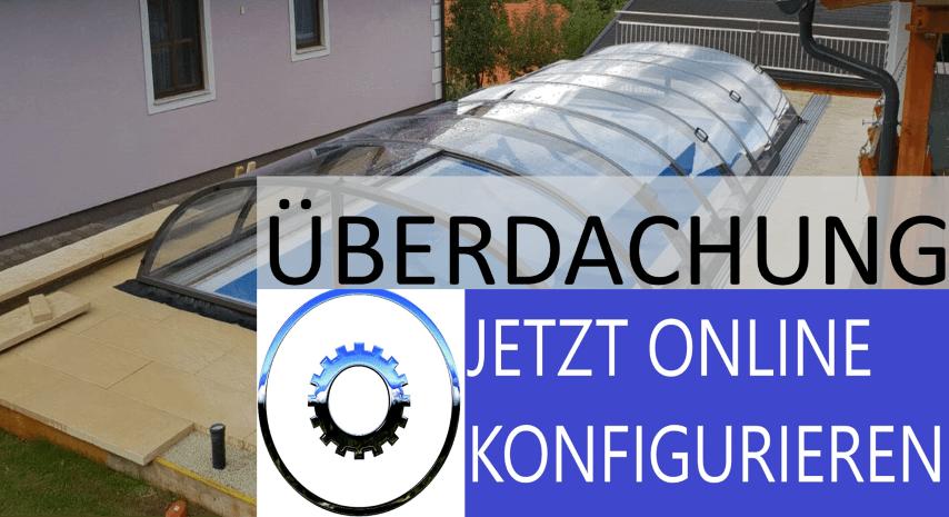 Online-Konfigurator für Pool Überdachungen